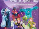 Povesti de speriat copiii, cu personajele Disney
