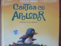 Gellu Naum - Cartea cu Apolodor - 2016
