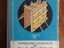 Tehnologia lucrarilor de dulgherie - Manual an I + II
