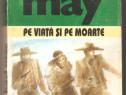 Karl May-Pe viata si pe moarte
