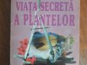 Viata secreta a plantelor - Peter Tompkins / R3P2S