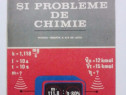 Aplicatii si probleme de chimie - Ion Ionescu / R7P4S