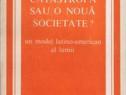 Catastrofă sau o nouă societate? de A.O. Herrera & co.