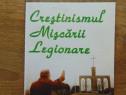 Crestinismul Miscarii Legionare - Flor Strejnicu (2001)