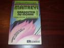 Dragostea nu moare - Maitreyi Devi ( prima editie romanesca)