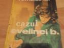 Cazul Evelinei B- Romulus Lal