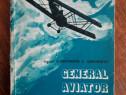 General aviator Andrei Popovici - C. Gheorghiu (aviatie)