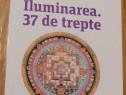 Iluminarea. 37 de trepte de Geshe Sonam Rinchen