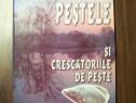 Pestele si crescatoriile de peste - Horvath Laszlo (2005)