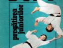 Judo Pregătirea juniorilor