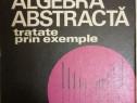 Alexandru Barbosu - Notiuni de algebra abstracta, 1974