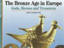 Carte despre Epoca Bronzului in Europa, preistorie, istorie