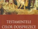 Cartea Testamentele celor Doisprezece Patriarhi, text rar
