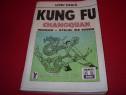 Kung Fu. Changquan. Wushu. Stilul de Nord ( rara, 280 pag )*
