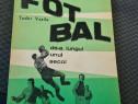 Fotbal de a lungul unui secol-Tudor Vasile