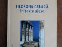 Filosofia greaca in texte alese / R3P3S