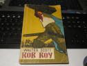 "Walter Scott ""Rob Roy"" Editura Tineretului - 1959"
