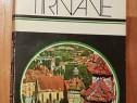 Itinerar pe Tirnave de Oliver Velescu Dumitru Bondoc + harta