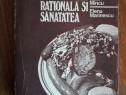 Alimentatia rationala si sanatatea - Iulian Mincu / R3P5S