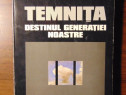 Temnita. Destinul generatiei noastre - Ion Diaconescu (1998)