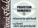 Profetism romanesc vol.1 ,Mircea Eliade