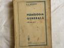 Pedagogia generala de g g antonescu editia a iv a 1943