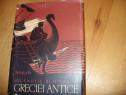 Legendele si miturile Greciei antice ( ed. 1958, rara ) *