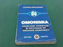 Omonimia*probleme teoretice și dicționar de omonime româneșt