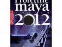 Carte Profetiile maya