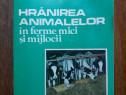 Hranirea animalelor in ferme mici si mijlocii / R2P4F
