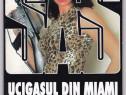 Colectia SAS Ucigasul din Miami