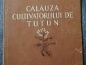 Calauza cultivatorului de tutun 1951 Min. Ind. Alimentare