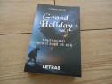 Grand Holiday - Naufragiati Intr-o Bula De Aer (2020) Vol. 1