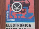 Electronica peste tot ( volumul I )