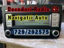 Decodari Radio Caseta/CD/Navigații Auto