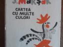 Cartea cu multe culori - S. Marsak / R8P2S