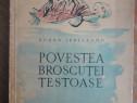 Povestea broscutei testoase - Eugen Jebeleanu / R7P1F