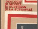 Forajul geologic si minier in subteran si la suprafata