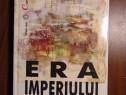 Era Imperiului 1875-1914 - Eric Hobsbawm (2002)