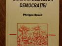 Gradina deliciilor democratiei - Philippe Braud / R2P2S
