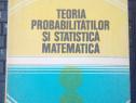 Teoria Probabilităţilor şi Statistică Matematică