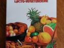Din tainele alimentatiei lacto-vegetariene - N. Catrina