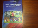 Istoria echipei nationale de fotbal a Romaniei 1922 - 2016 *