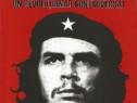 """Super carte despre Ernesto """"Che"""" Guevara"""