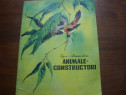 Igor Akimuskin - Animale constructori ( ilustrata color ) *