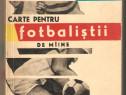 Carte pentru fotbalistii de miine-N.Petrescu