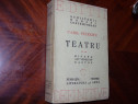 Camil Petrescu - Teatru ( ed. 1946, vol.2, are 623 pag.) *