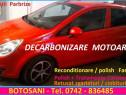 Decarbonizare motor - botoșani (igienizare cu ozon gratuit)