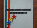 Personalitati ale medicinei militare romanesti / R3P2F