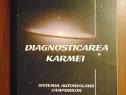 Diagnosticarea Karmei :Sistemul autoreglarii campurilor
